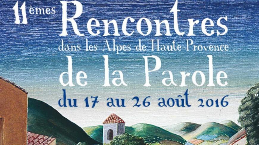 Alpes-de-Haute-Provence : les 11e Rencontres de la parole du 17 au 26 août