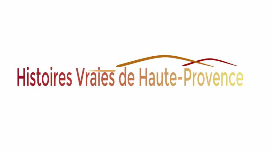 Alpes de Haute-Provence : l'histoire se raconte et devient art