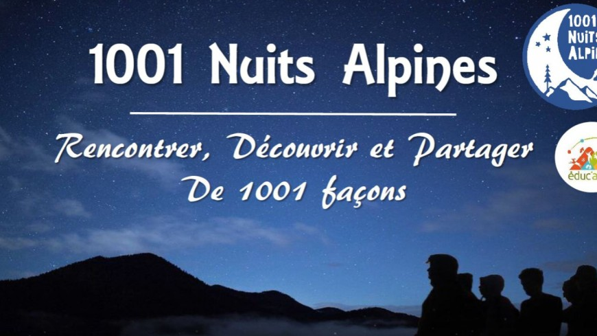 Hautes-Alpes : 1001 Nuits Alpines pour faire découvrir la montagne aux plus jeunes