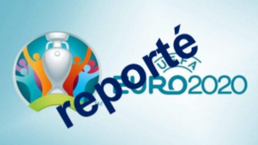 EURO 2020 reporté.