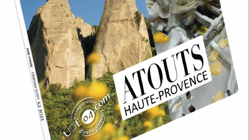 Alpes de Haute-Provence : « Atouts Haute-Provence », un ouvrage pour promouvoir les PME du département