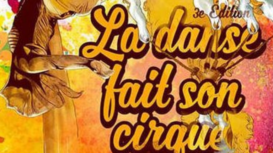 Alpes de Haute-Provence : la danse fait son cirque à Barcelonnette jusqu'au 25 août