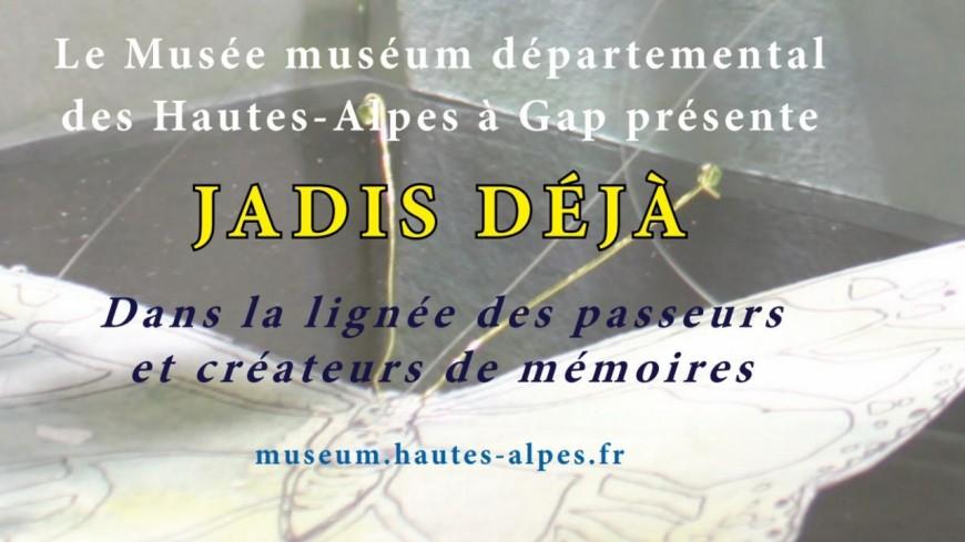 Hautes-Alpes : Jadis Déjà pour la Nuit des Musées