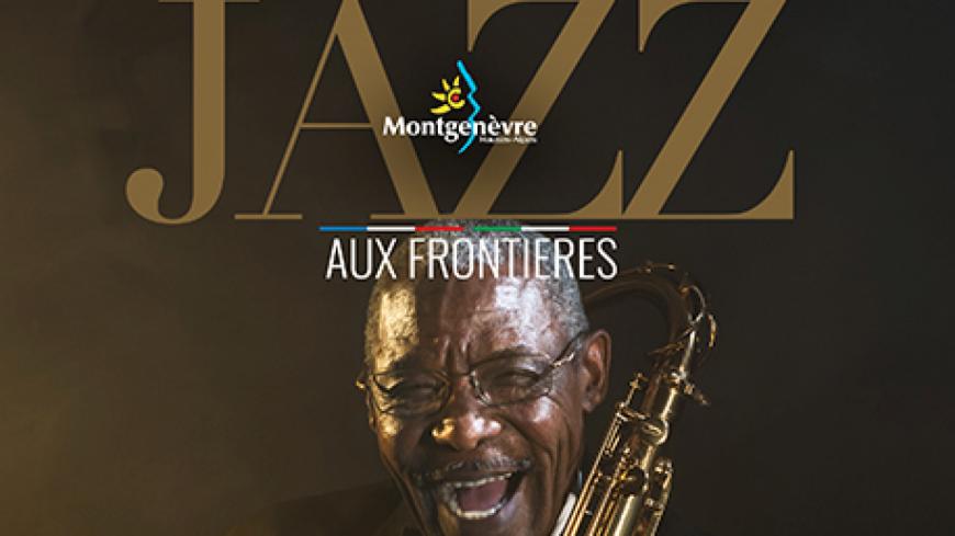 Hautes-Alpes : Manu Katché, Natacha Atlas et Stefano Di Battista à Jazz aux Frontières à Montgenèvre