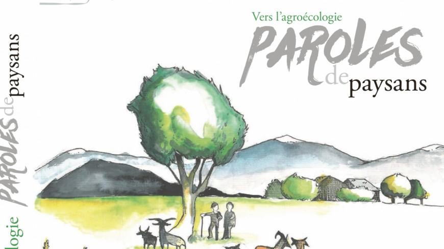Alpes du Sud : un ouvrage pour valoriser l'expérience et les savoirs des agriculteurs des parcs naturels régionaux