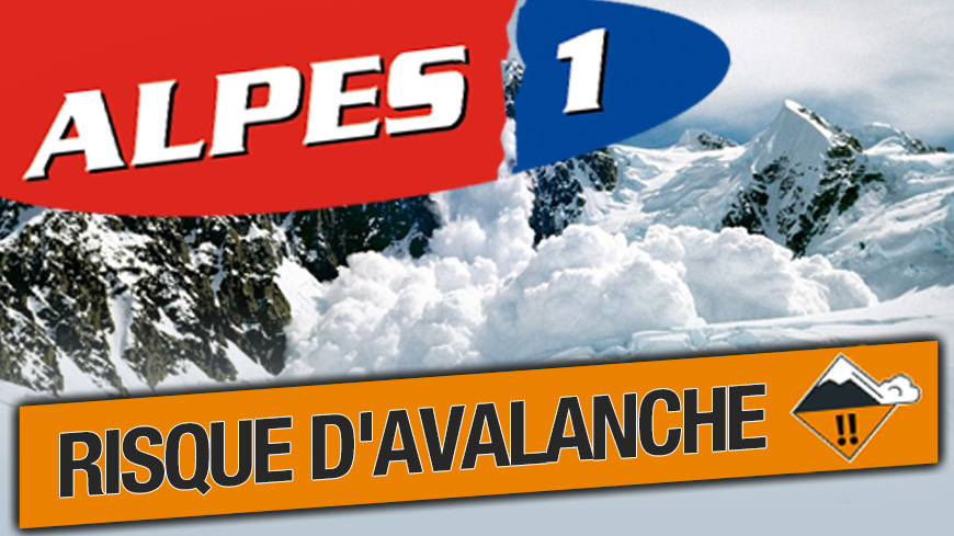 Alpes du Sud : les départements placés en vigilance Orange avalanche