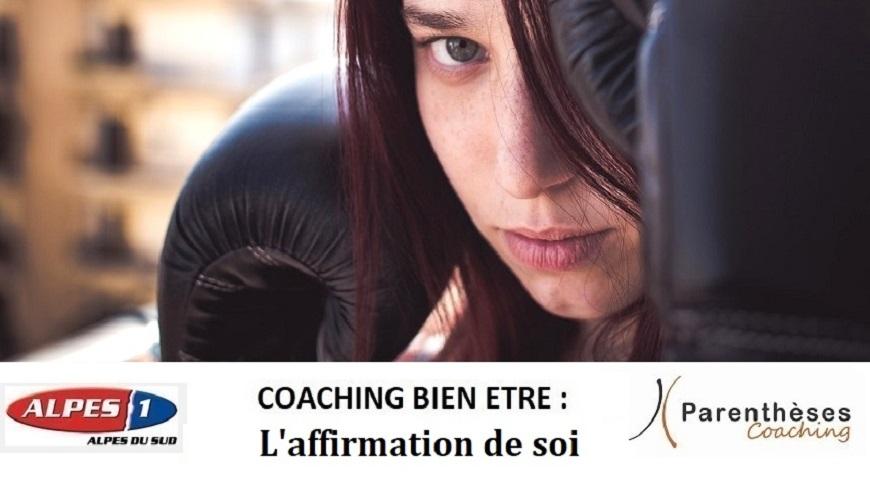 Alpes du Sud : notre conseil coaching-bien-être du jour : L'assertivité ou comment apprendre à s'affirmer.