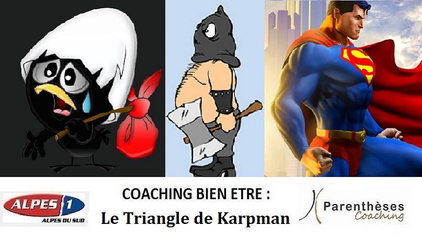 Alpes du Sud : notre conseil coaching de vie/bien-être : Le triangle de Karpman.