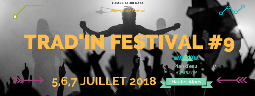 Hautes-Alpes : 9eme édition du Trad'in Festival du 5 au 7 juillet 2018 au Plan d'eau d'Embrun.