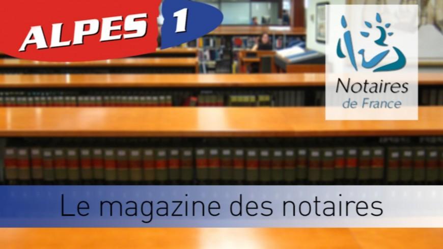 Le Magazine des notaires des Hautes-Alpes