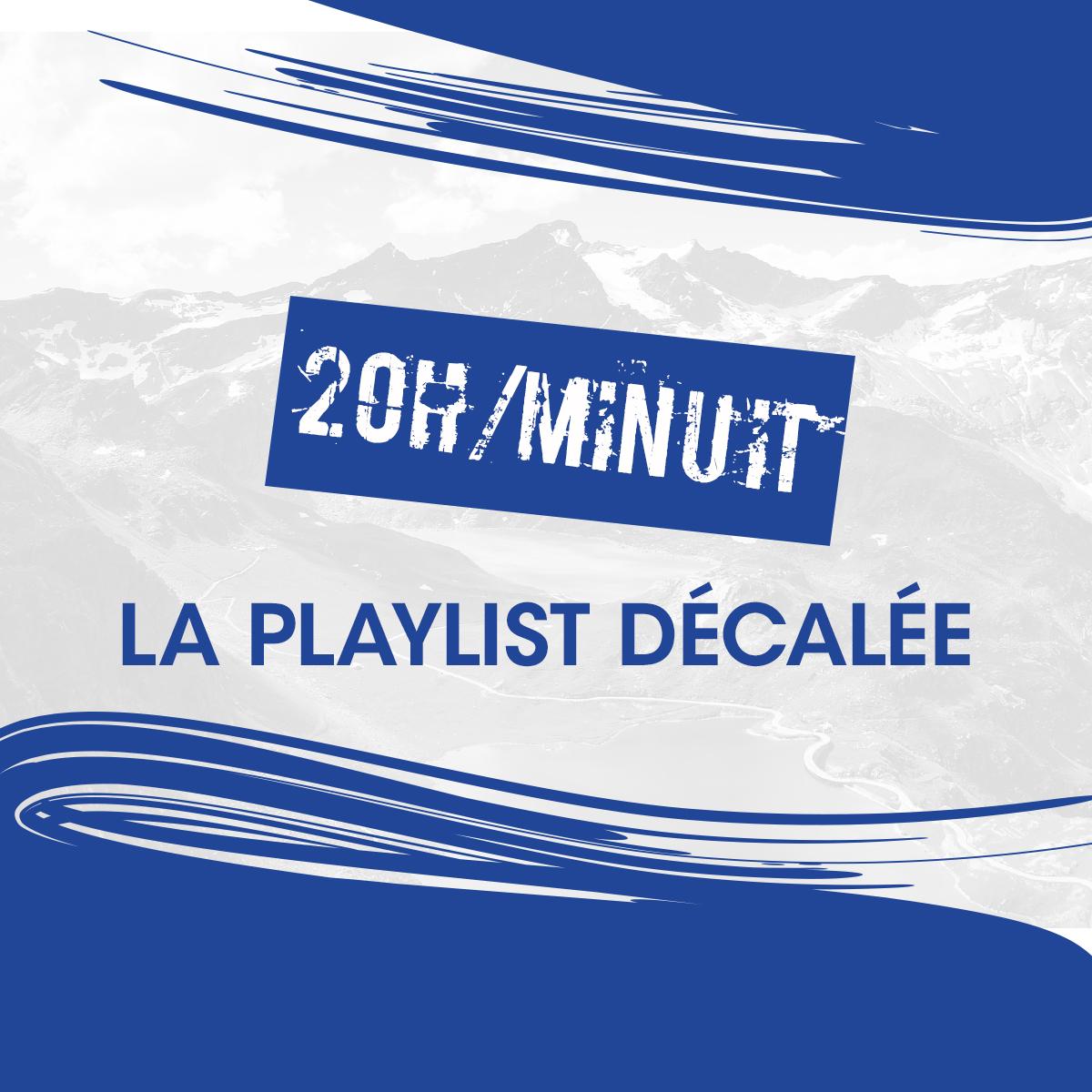 La Playlist Décalée...